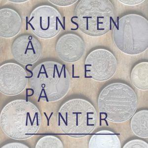 """Ny Myntbok """"Kunsten å Samle på Mynter"""""""