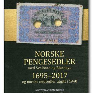 """Norske pengesedler 1695-2017 """"24. Utgave 2018"""""""